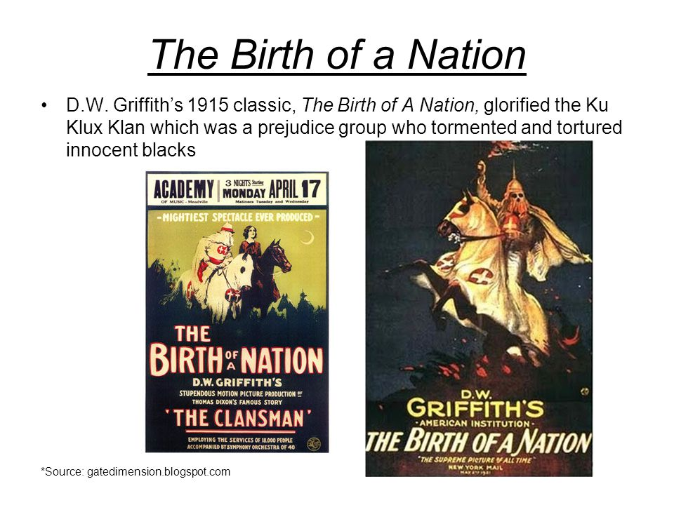 The Birth of a Nation D.W.