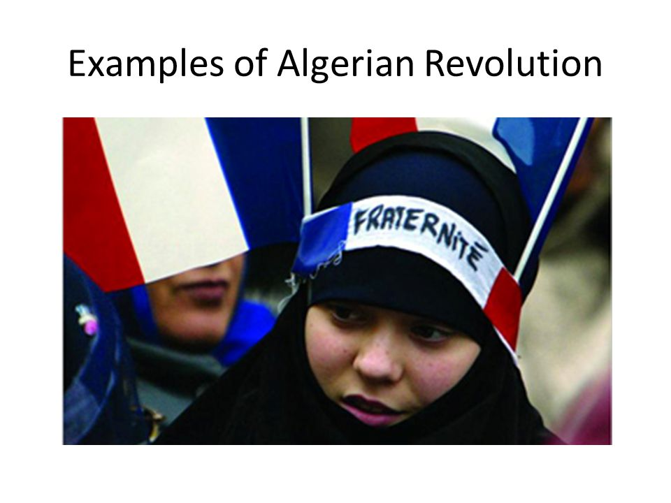 Examples of Algerian Revolution