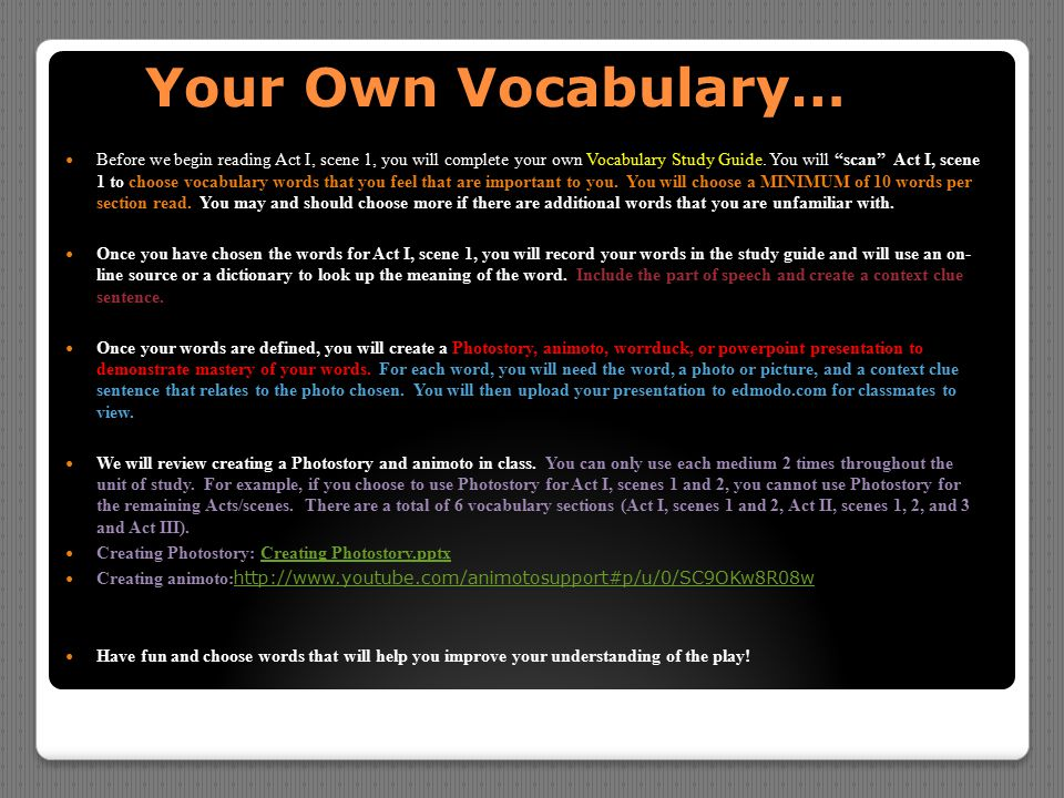 """Your Own Vocabulary… Your Own Vocabulary… Before we begin reading Act I, scene 1, you will complete your own Vocabulary Study Guide. You will """"scan"""" A"""
