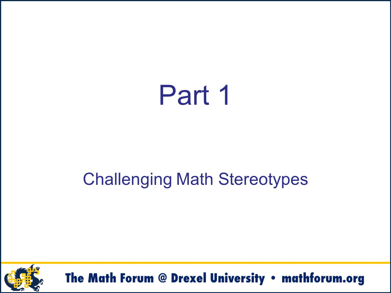 Part 1 Challenging Math Stereotypes