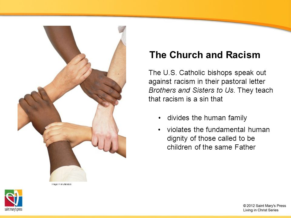 The Church and Racism The U.S.