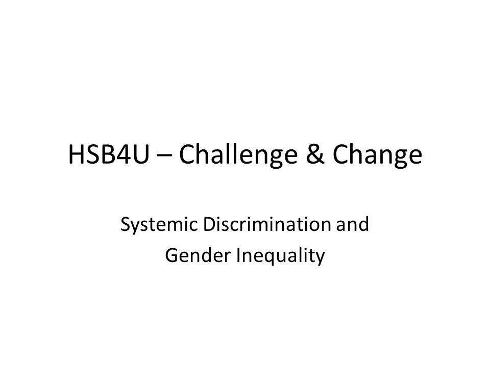 HSB4U – Challenge & Change Systemic Discrimination and Gender Inequality