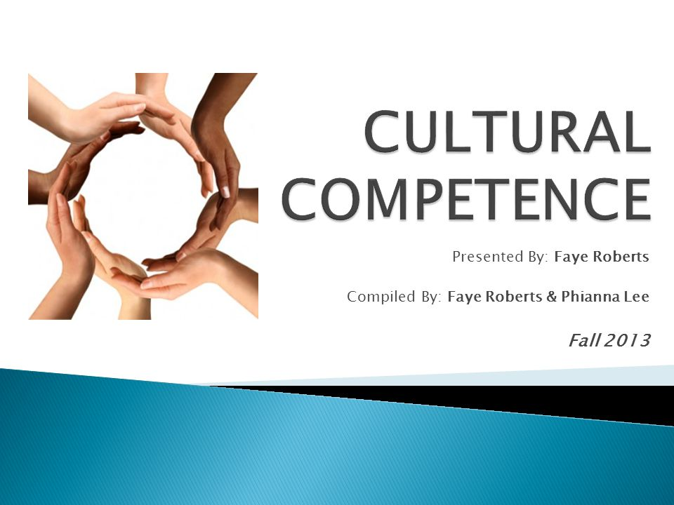  A set of congruent attitudes, practices, policies & structures that come together in a system/agency to enable professionals to work more effectively with members of culturally distinct groups in a manner that values & respects the culture & worldview of those groups