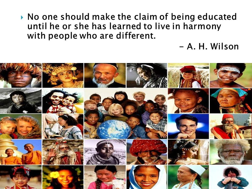  To understand various cultural worldviews, must make 2 distinctions: ◦ 1) Western cultural orientation  people of various European ancestries & usually approximates a White, middle-class norm ◦ 2) Non-Western cultural orientation  culturally distinct groups of African, Asian, Latino & Indian ancestry