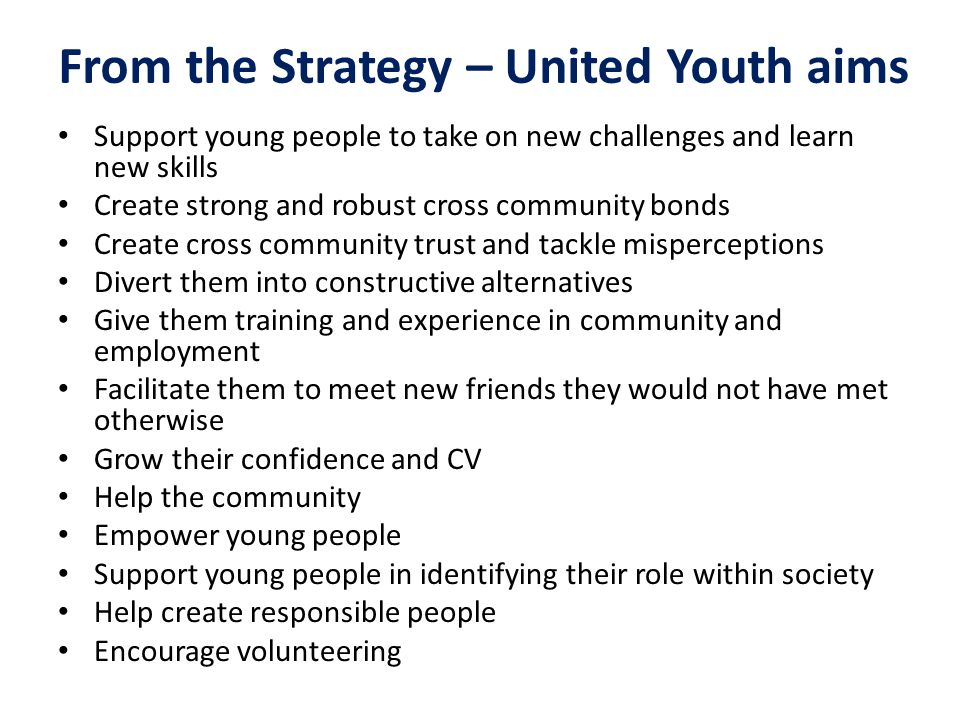 1.Young-person-centred The young person is at the centre when it comes to planning and delivering United Youth activities.