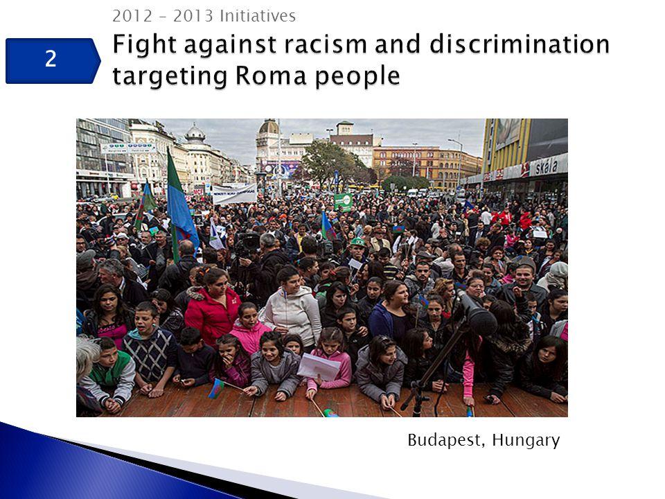 22 2012 – 2013 Initiatives Budapest, Hungary