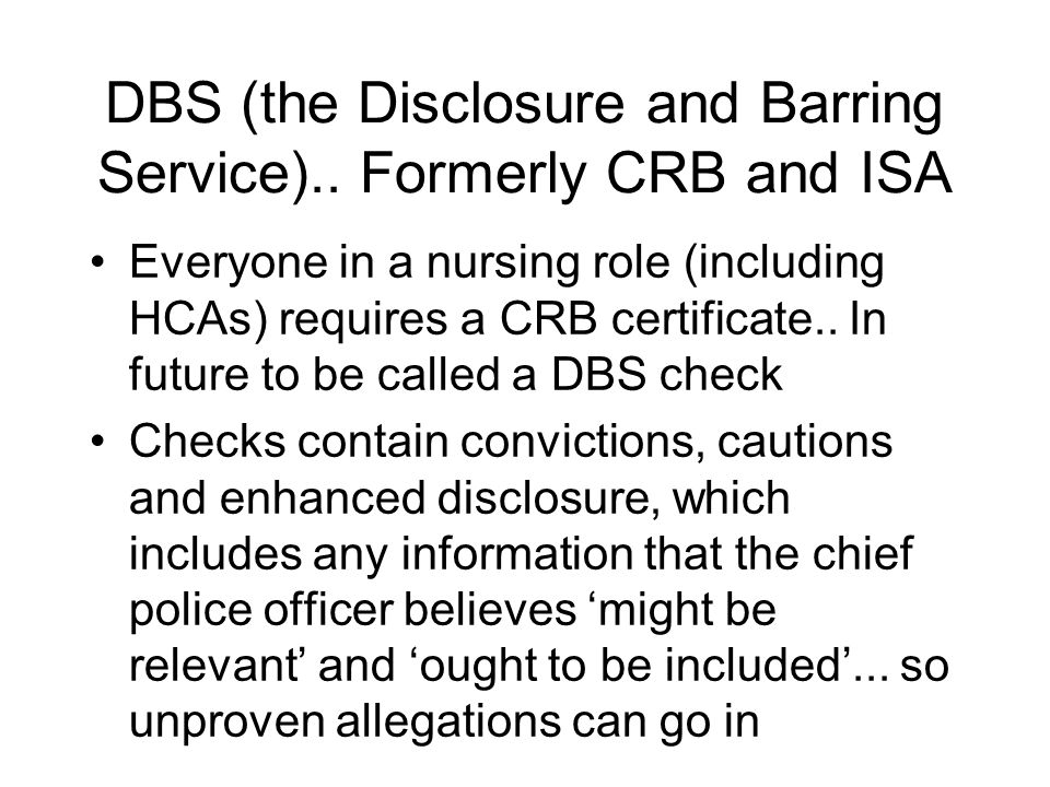 DBS (the Disclosure and Barring Service)..