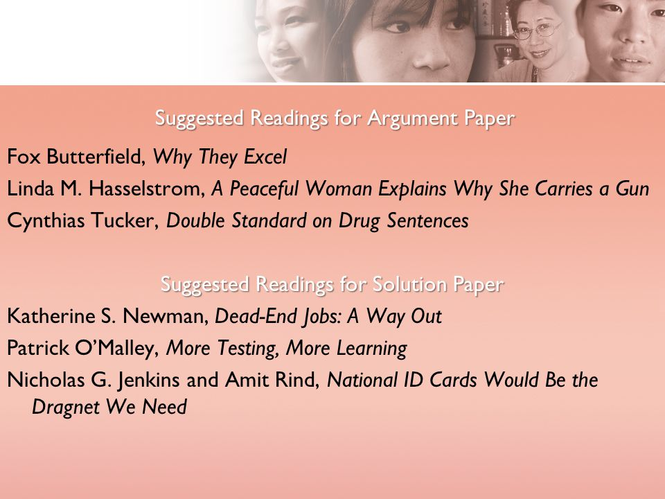 Suggested Readings for Argument Paper Fox Butterfield, Why They Excel Linda M.