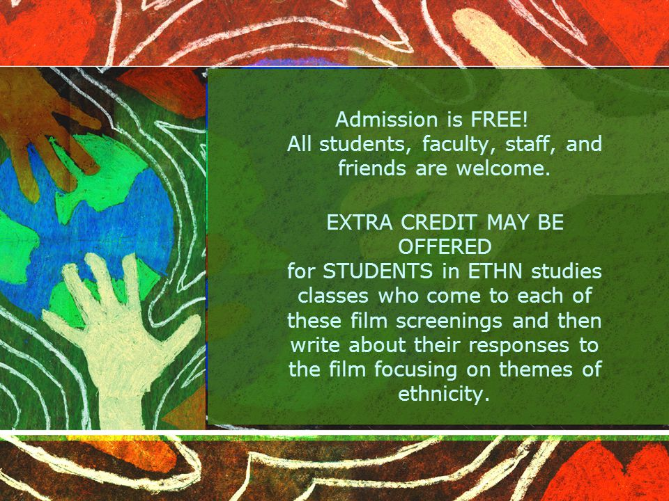Admission is FREE. All students, faculty, staff, and friends are welcome.