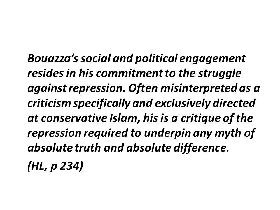 Bouazza's social and political engagement resides in his commitment to the struggle against repression.