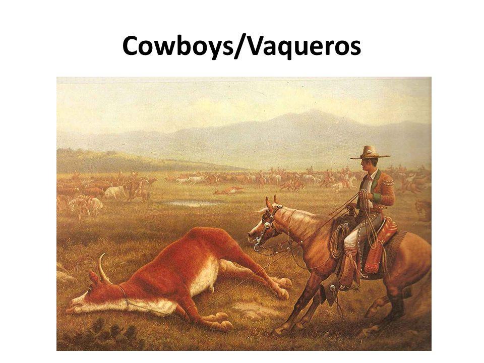 Cowboys/Vaqueros