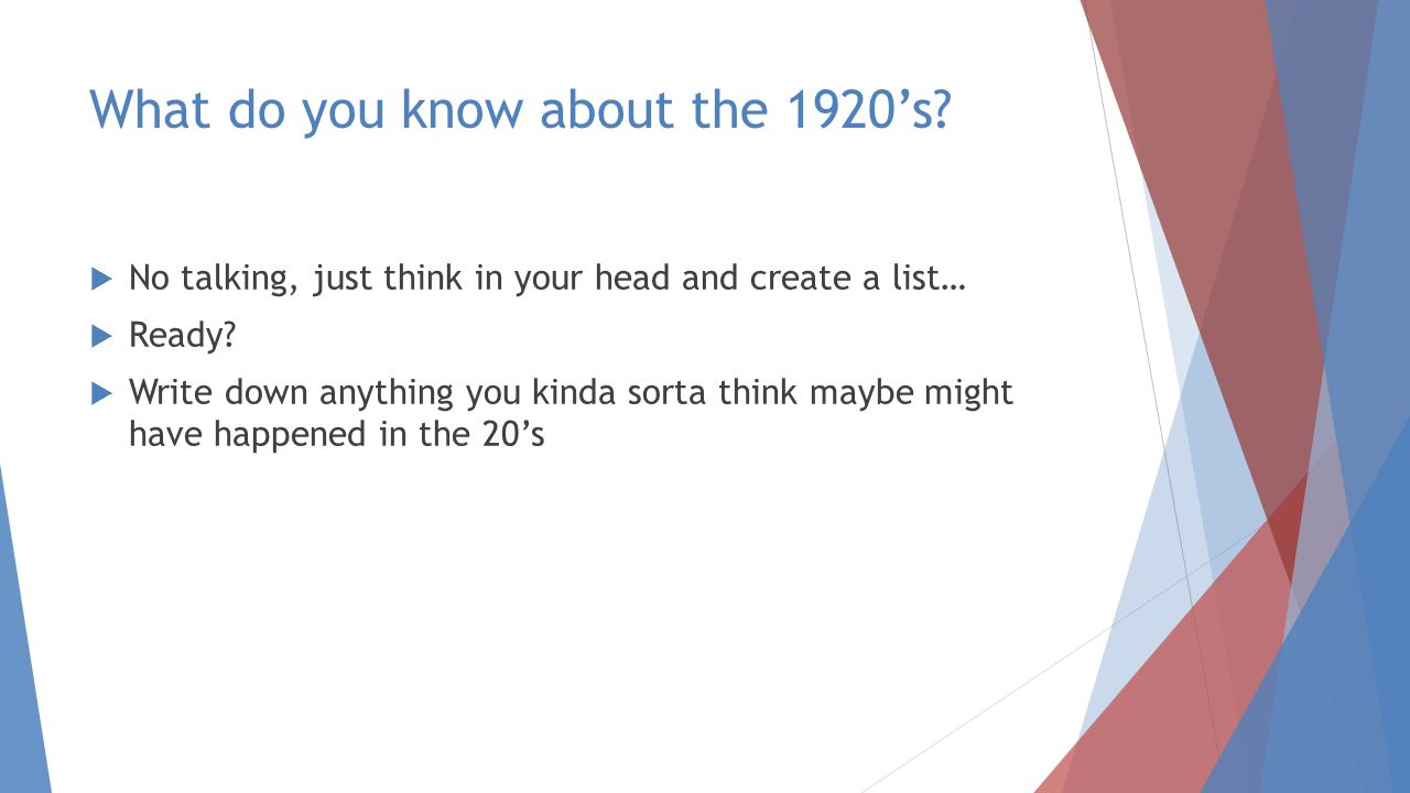 What do you know about the 1920's.