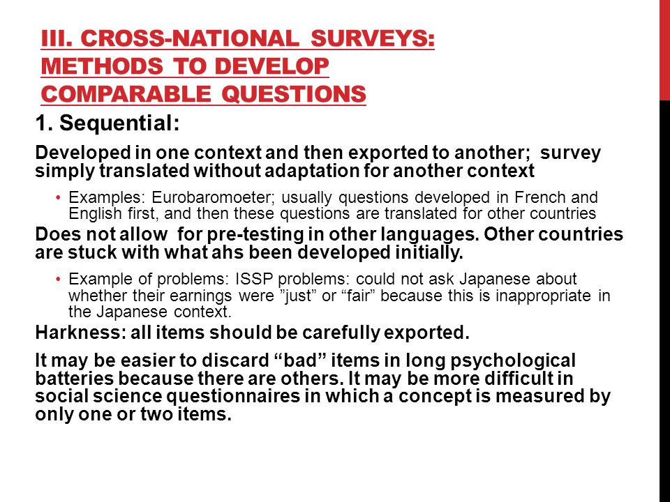 III. CROSS-NATIONAL SURVEYS: METHODS TO DEVELOP COMPARABLE QUESTIONS 1.