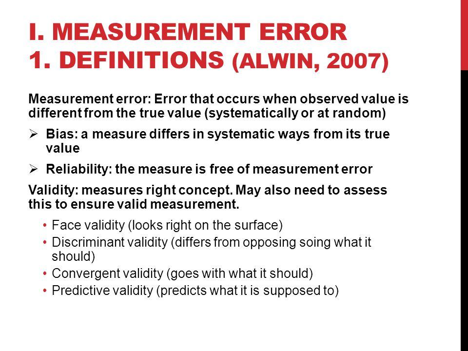 I. MEASUREMENT ERROR 1.