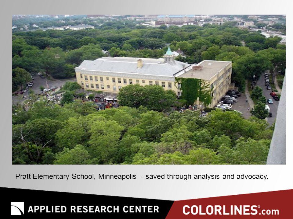 Pratt Elementary School, Minneapolis – saved through analysis and advocacy.