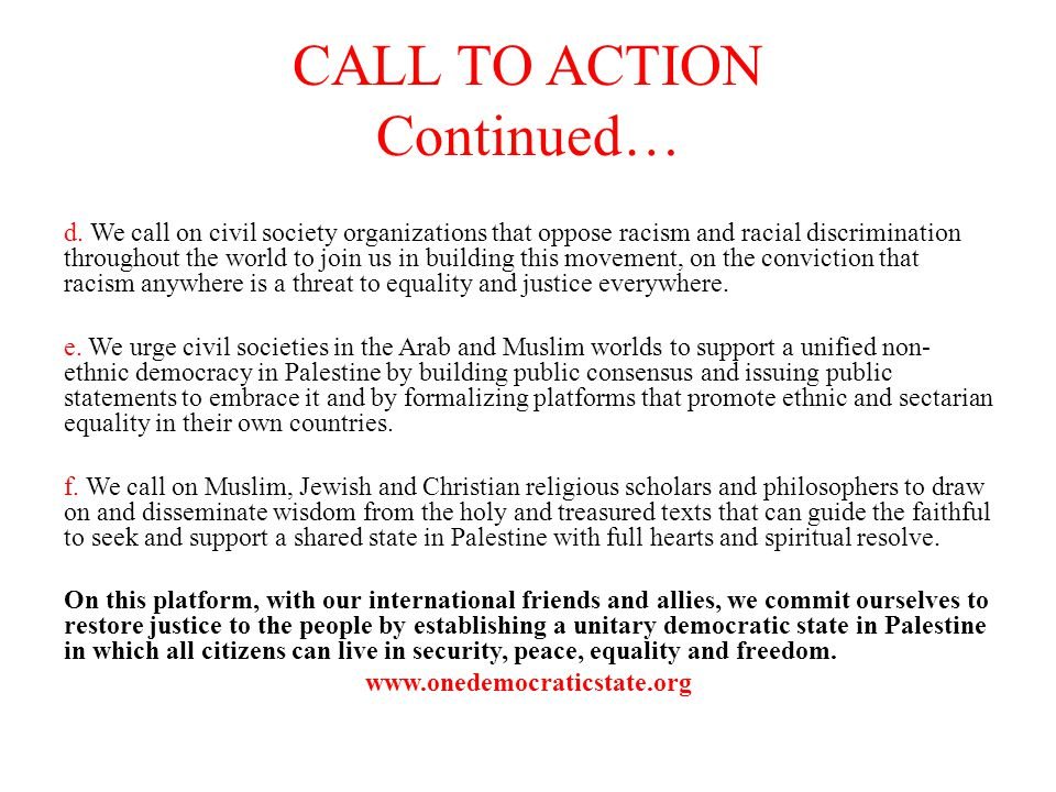 CALL TO ACTION Continued… d.