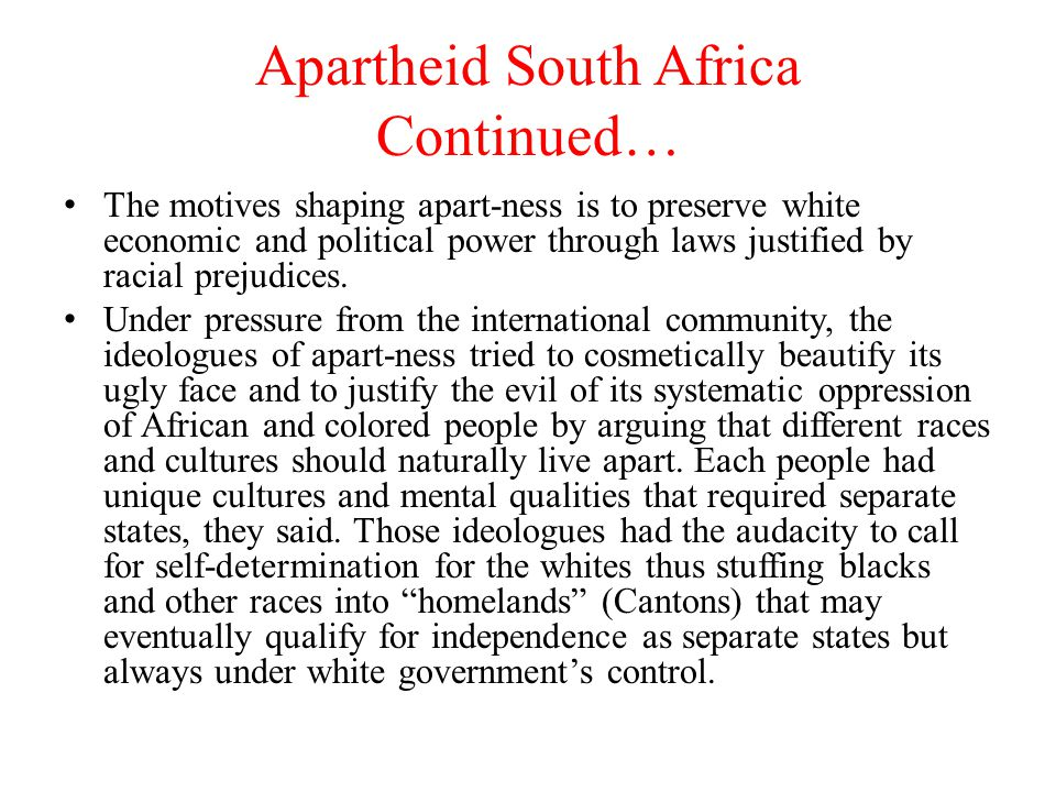 Different Variations of APARTHEID Apartheid is a different variation of the Zionist doctrine of two peoples in one land which proposes that Jews and Arabs in Palestine cannot live together as one people in one state on the same land.