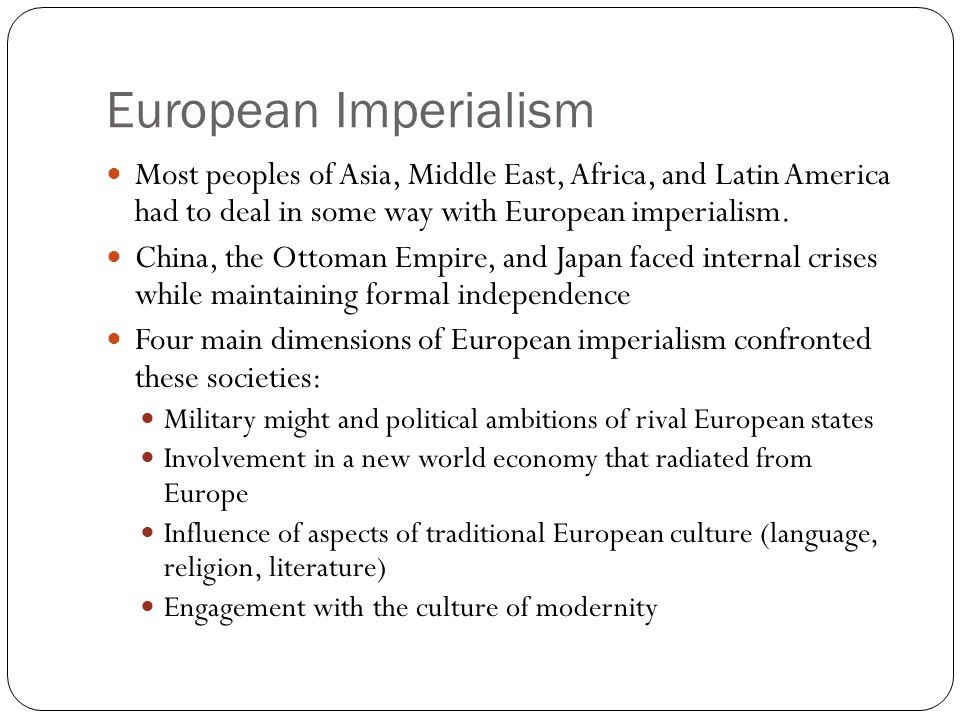 The External Challenge: European Industry and Empire The 19 th c.