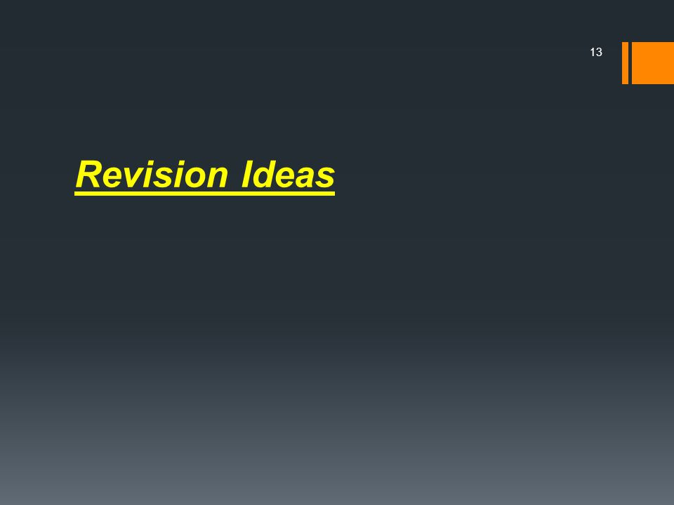 Revision Ideas 13