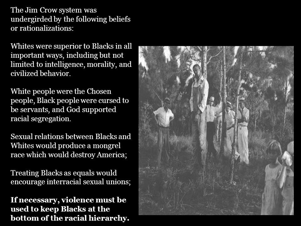 The following Jim Crow etiquette norms show how inclusive and pervasive these norms were: A Black male could not offer his hand (to shake hands) with a White male because it implied being socially equal.