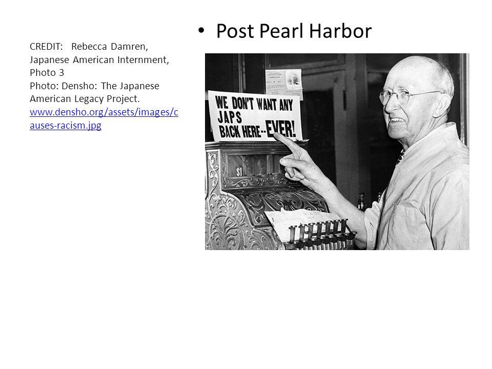 Post Pearl Harbor CREDIT: Rebecca Damren, Japanese American Internment, Photo 3 Photo: Densho: The Japanese American Legacy Project. www.densho.org/as