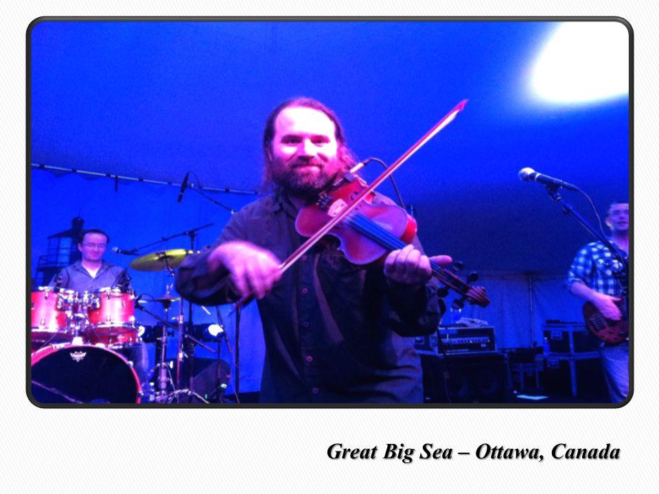 Great Big Sea – Ottawa, Canada