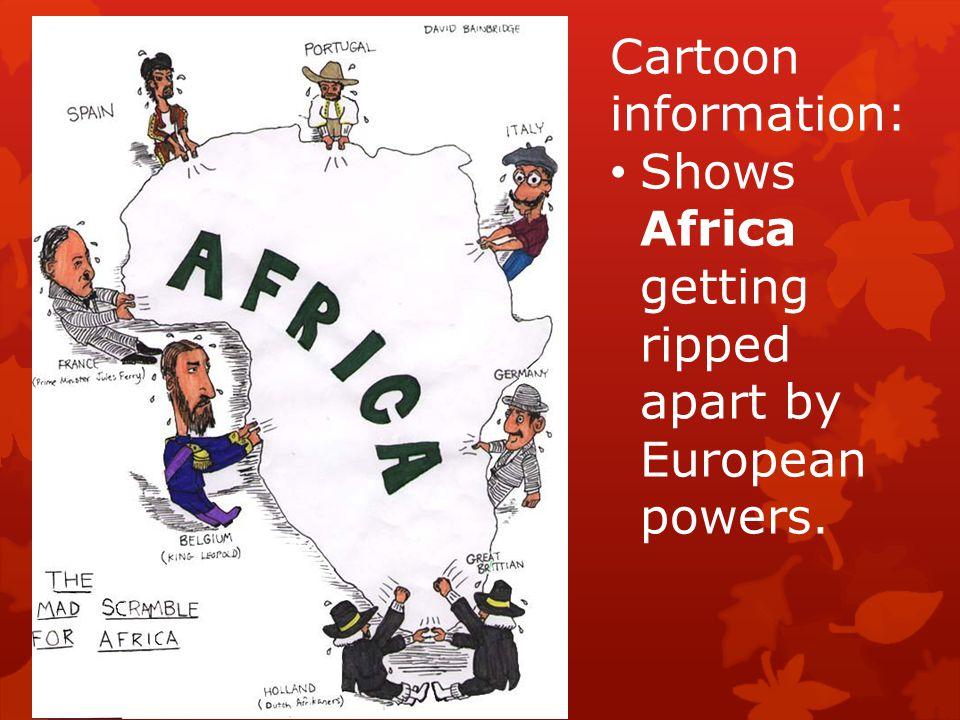 Cartoon information: Shows Africa getting ripped apart by European powers.