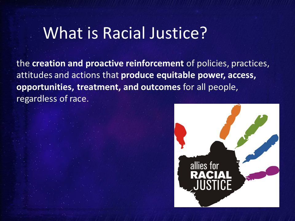 What is Racial Justice.