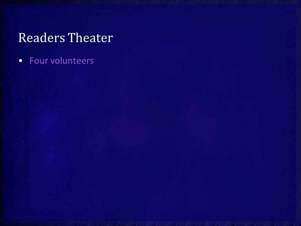 Readers Theater Four volunteers