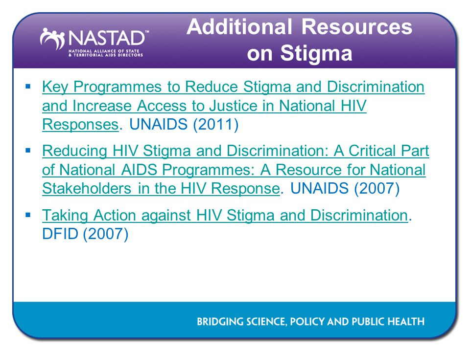  Key Programmes to Reduce Stigma and Discrimination and Increase Access to Justice in National HIV Responses. UNAIDS (2011) Key Programmes to Reduce