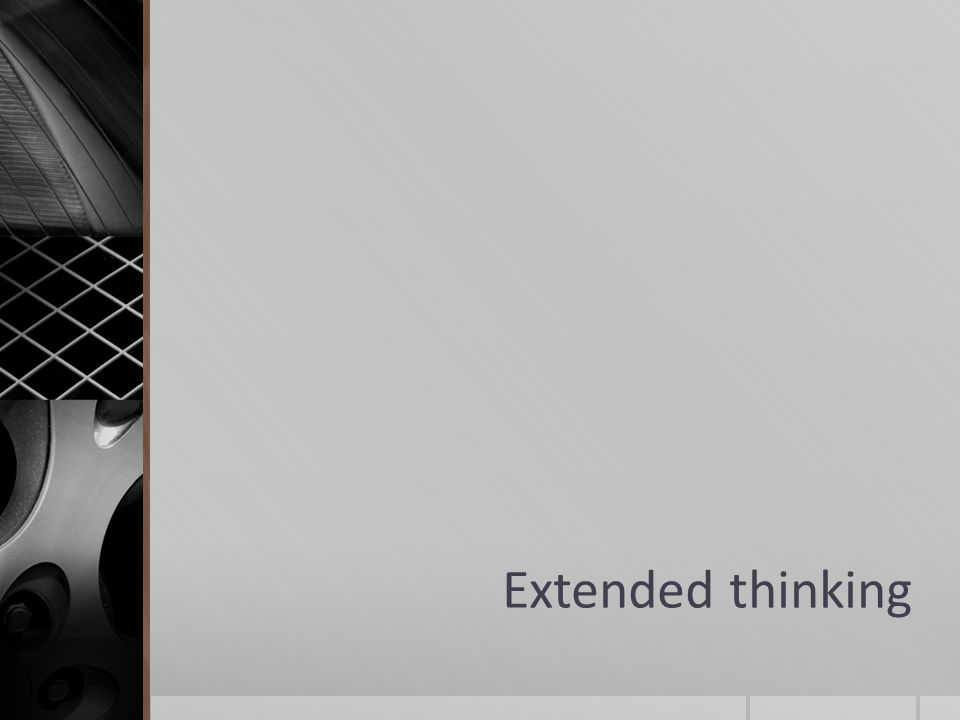 Extended thinking