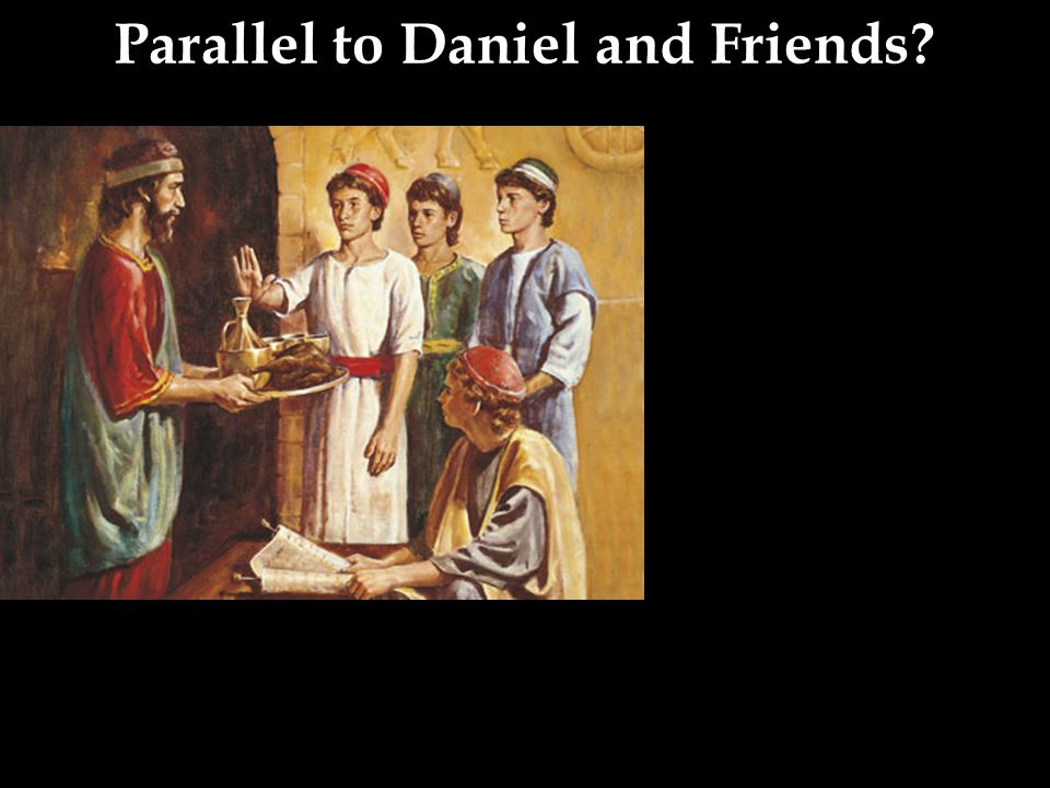 Parallel to Daniel and Friends