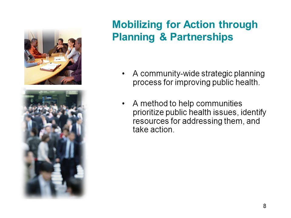 A community-wide strategic planning process for improving public health.