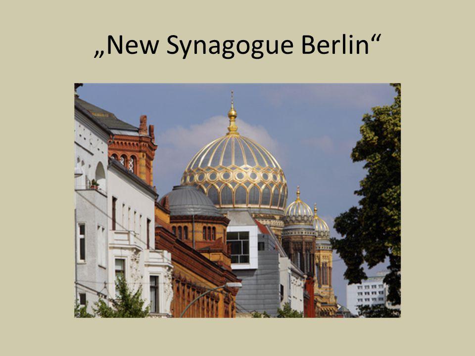 """New Synagogue Berlin"""