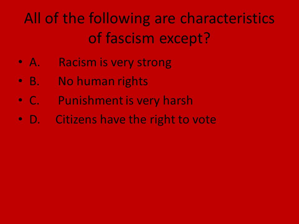 All of the following are characteristics of fascism except.