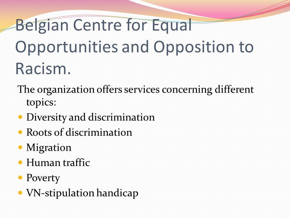 Belgian Centre for Equal Opportunities and Opposition to Racism.