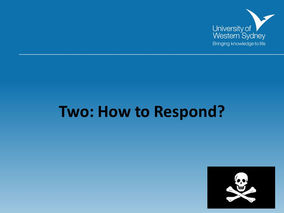 Two: How to Respond
