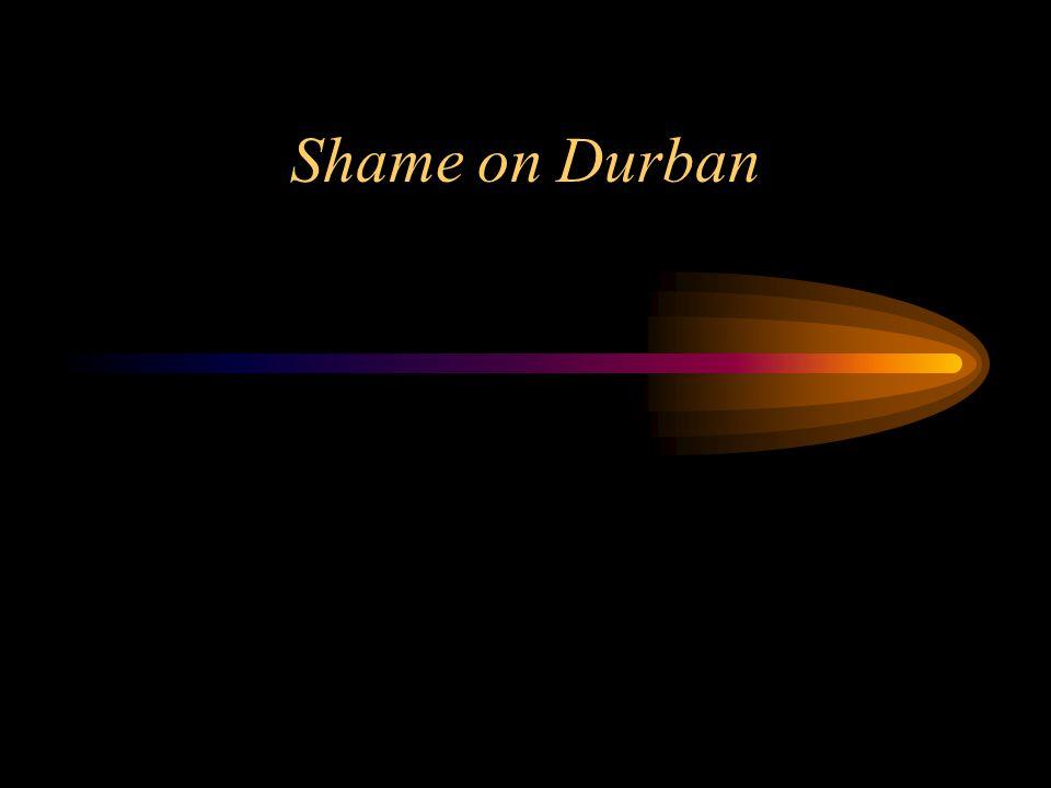 Shame on Durban
