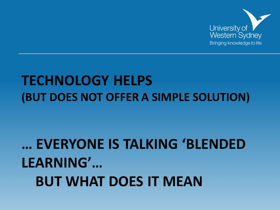 TECHNOLOGY HELPS (BUT DOES NOT OFFER A SIMPLE SOLUTION)
