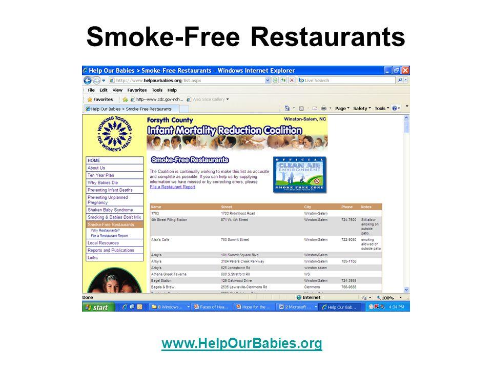 Smoke-Free Restaurants www.HelpOurBabies.org