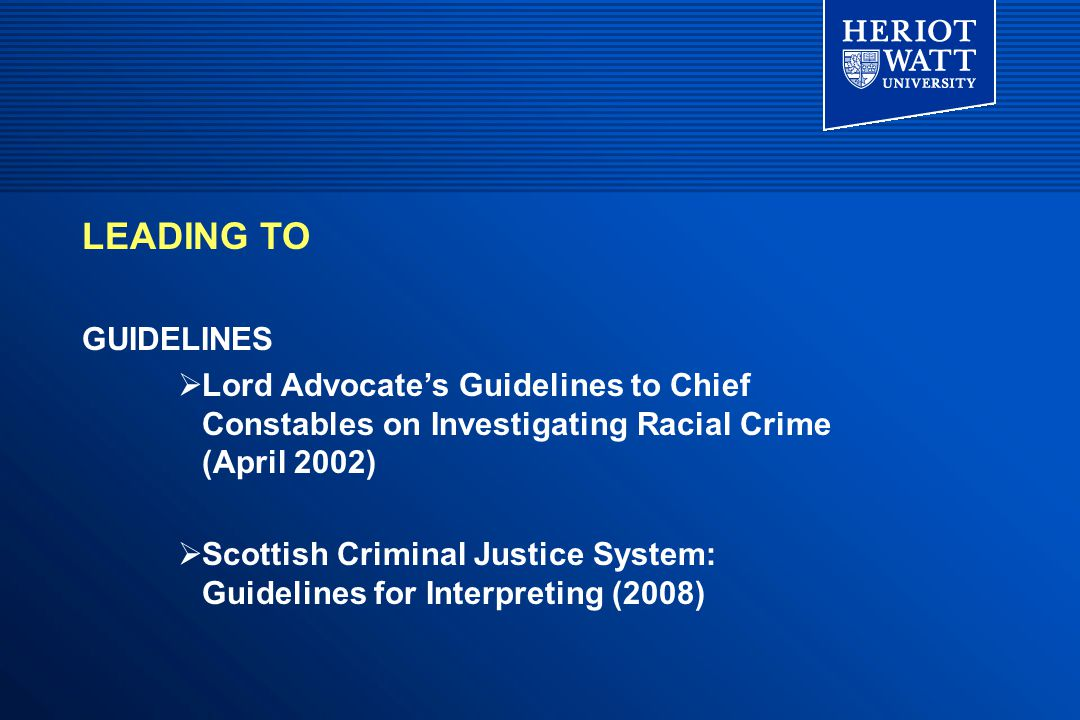 LEADING TO TRAINING + AWARENESS Strathclyde Police Training College  Policing a Multiracial Society Scottish Police College  Interview Advisors Course  Initial Detective (Investigators) Training