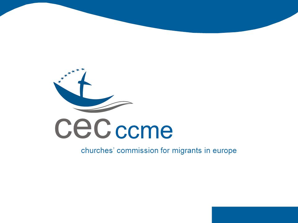 cec ccme churches' commission for migrants in europe migration 2010 european churches responding to migration 2010