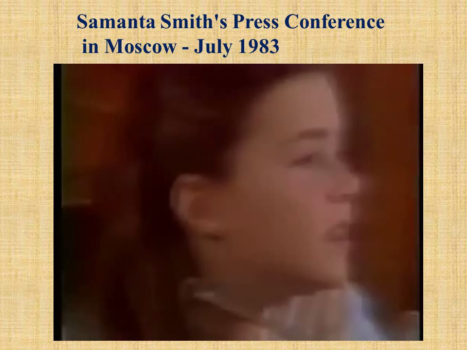 Samanta Smith s Press Conference in Moscow - July 1983