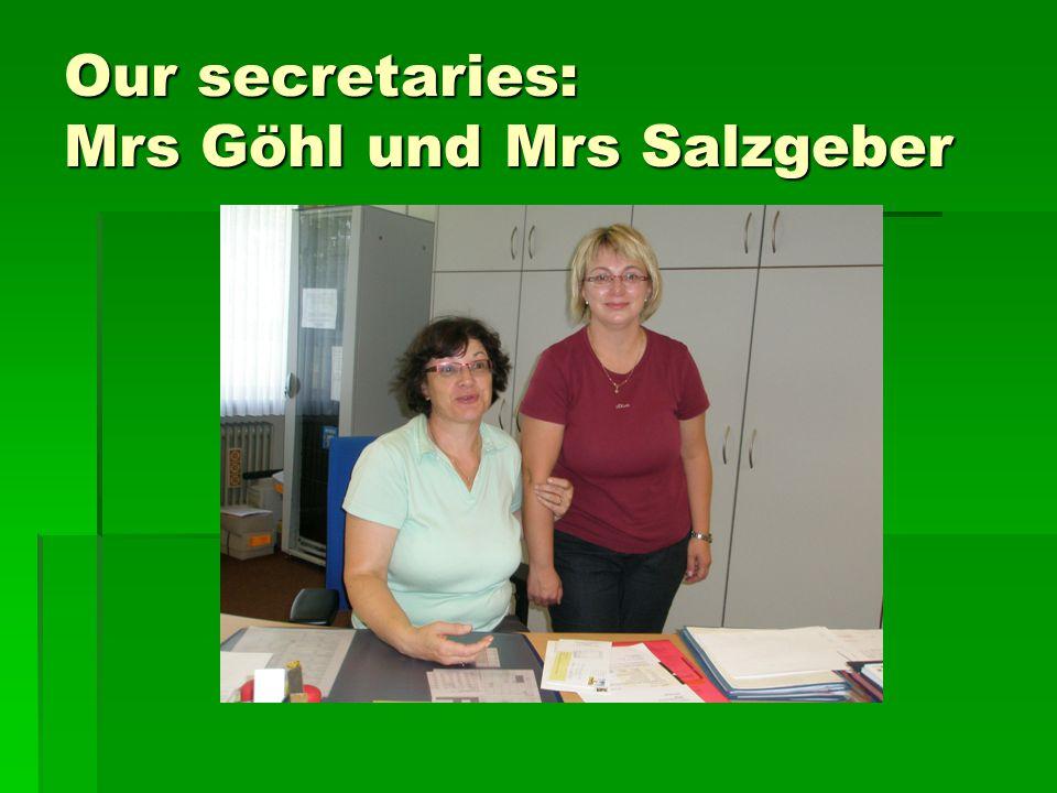 Our secretaries: Mrs Göhl und Mrs Salzgeber