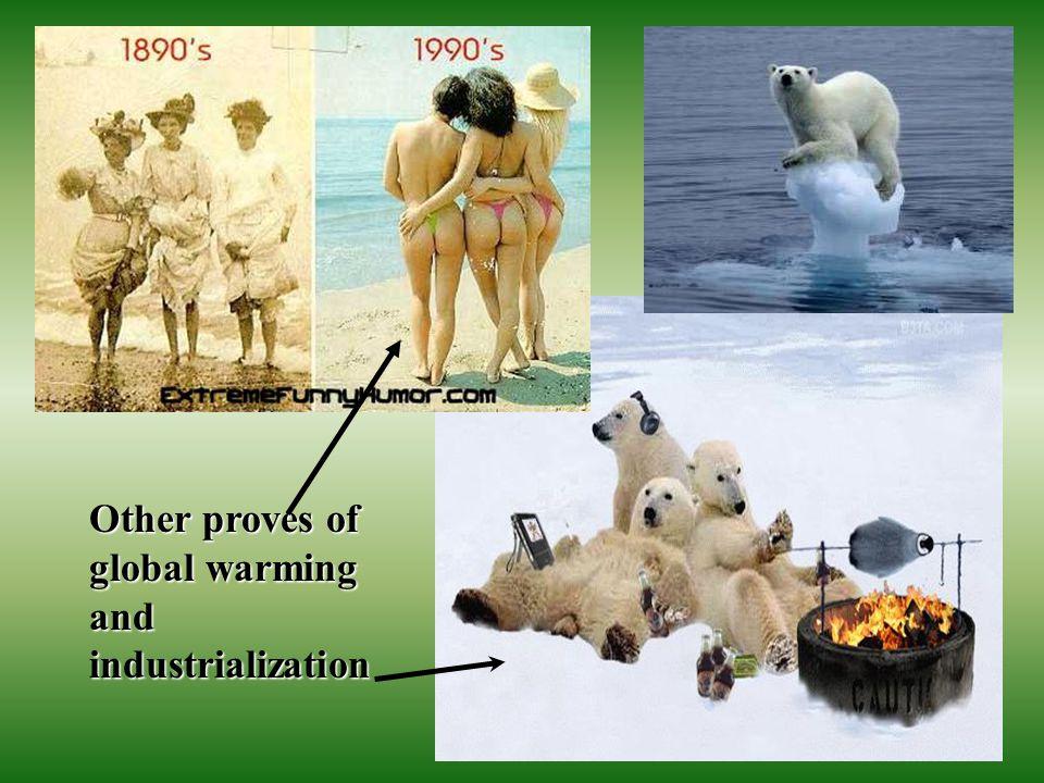 ©Lenka Lexová Other proves of global warming and industrialization
