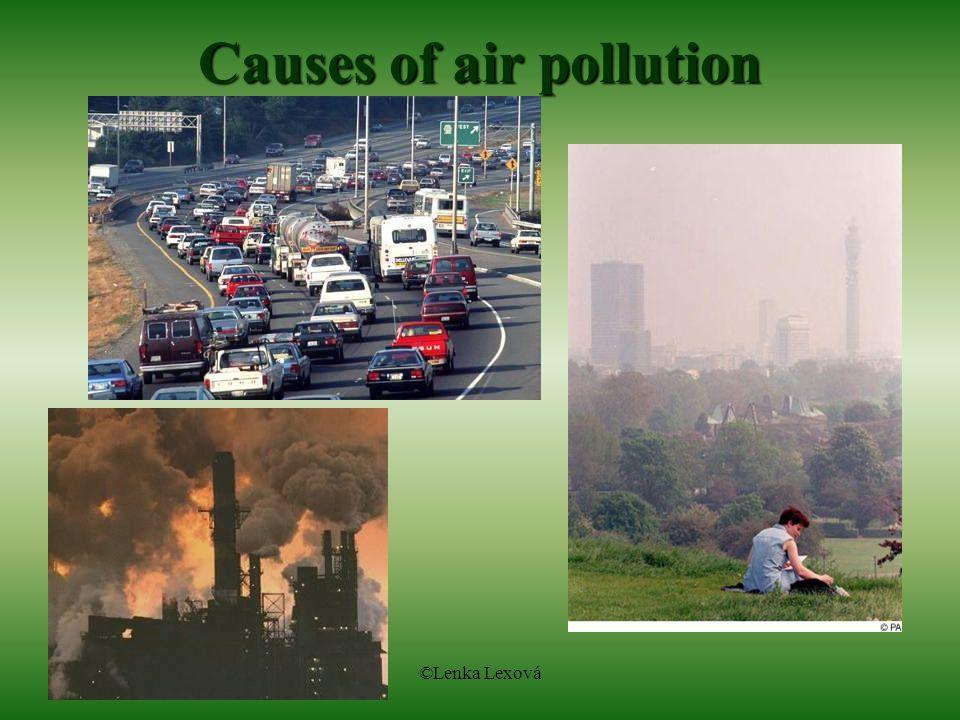 ©Lenka Lexová Causes of air pollution