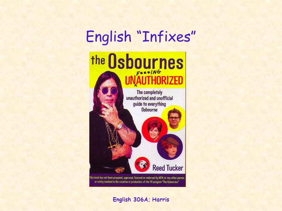 English 306A; Harris English Infixes