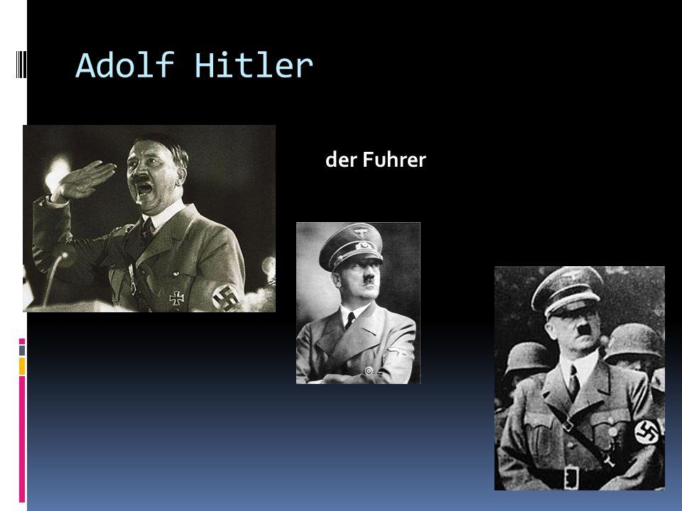 Adolf Hitler der Fuhrer