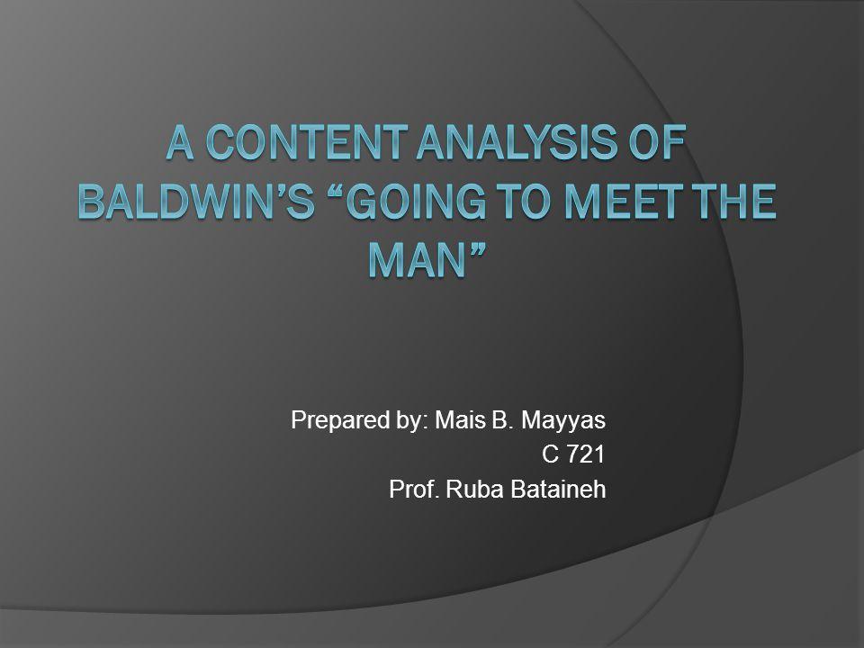 Prepared by: Mais B. Mayyas C 721 Prof. Ruba Bataineh