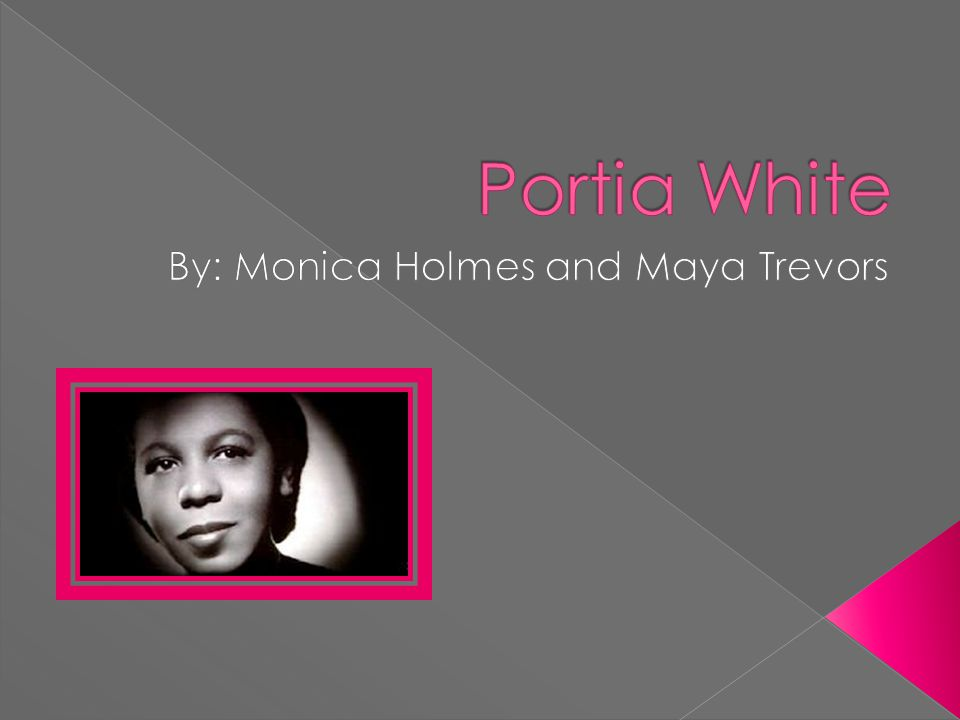  1911-Year 0- Portia May White was born June 24. 1917-Year 6- Sings solo's at church.